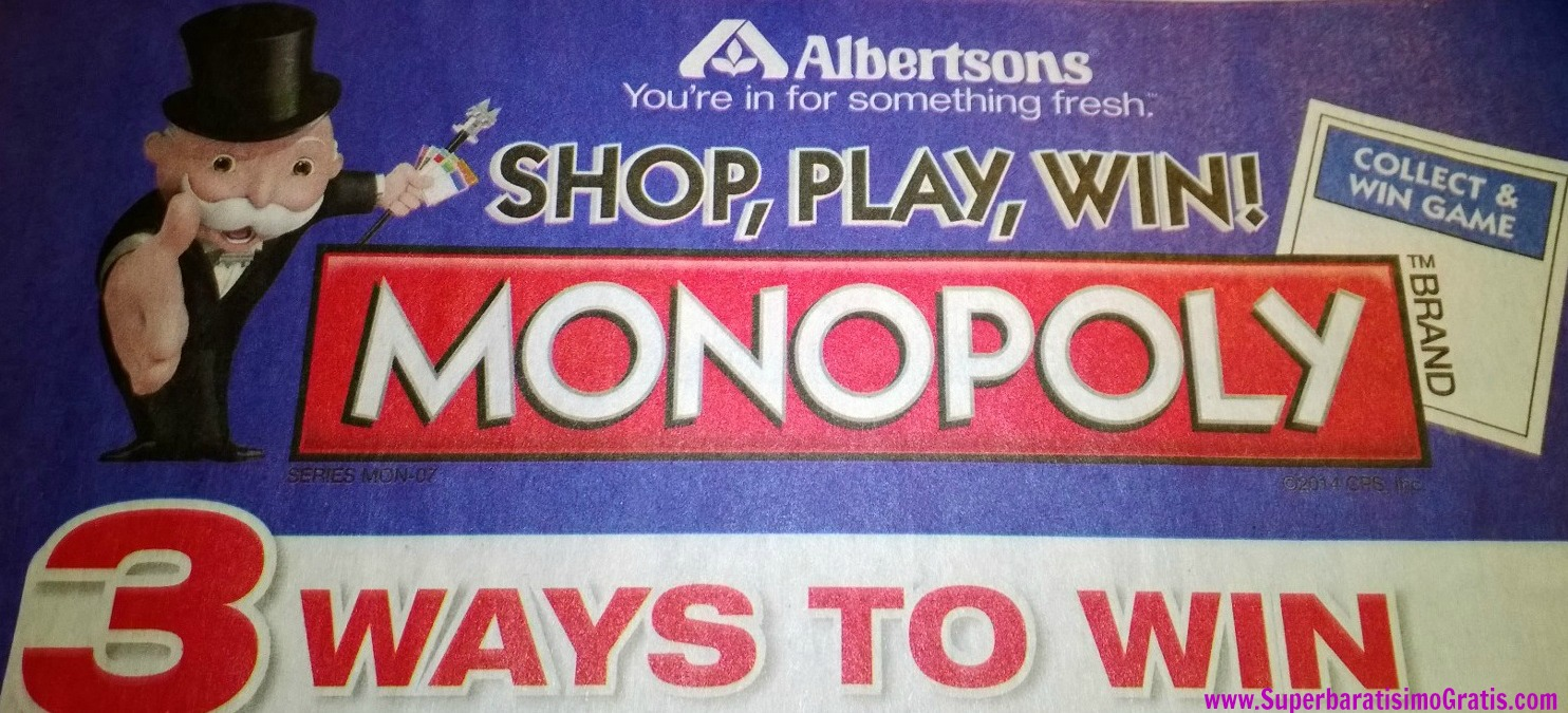 albertsons-monopoly-2-way-to-win-superbaratisimogratisdotcom