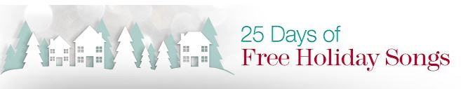 25-day-of-free-holiday-songs