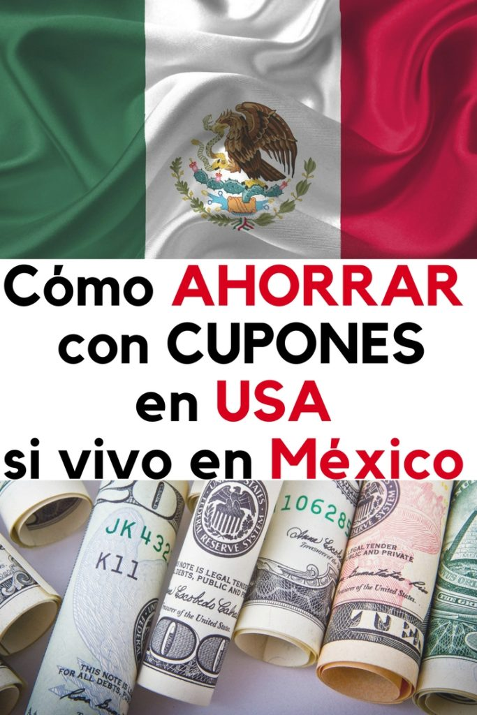 Cómo ahorrar con cupones en los Estados Unidos si vivo en México