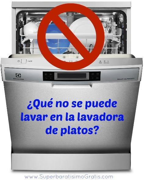 que-no-se-puede-lavar-en-la-lavadora-de-platos