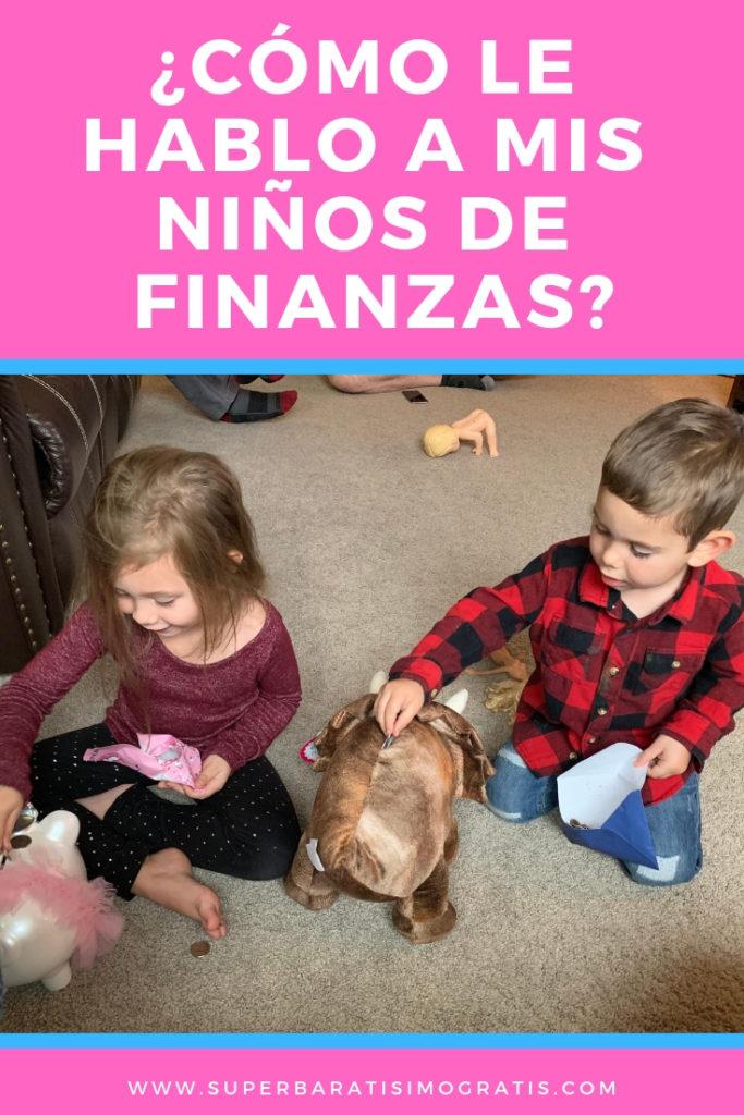 ¿Cómo le hablo a mis niños de Finanzas?