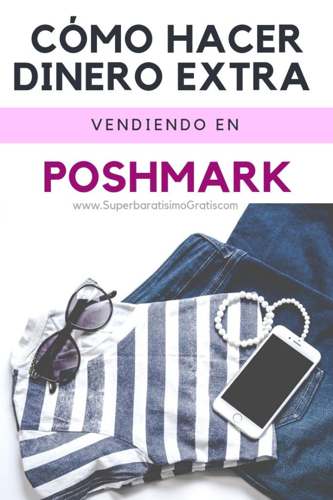 Cómo hacer Dinero Extra con Poshmark