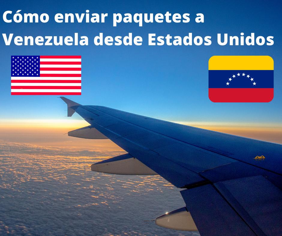 Cómo enviar paquetes, encomienda a Venezuela desde Estados Unidos